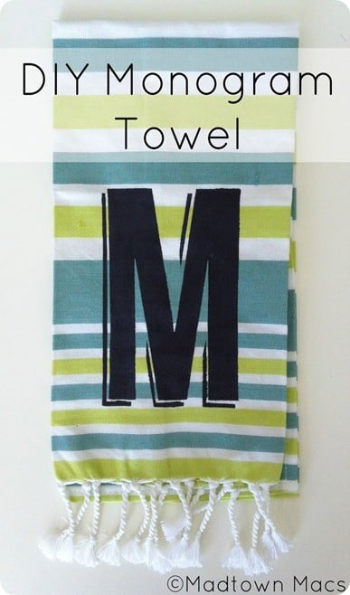 DIY Monogram Towel by Madtown Macs