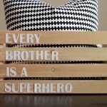 """Every Brother is a Superhero"" Crate"