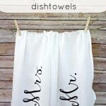 anthropologie inspired mr. and mrs. dishtowels