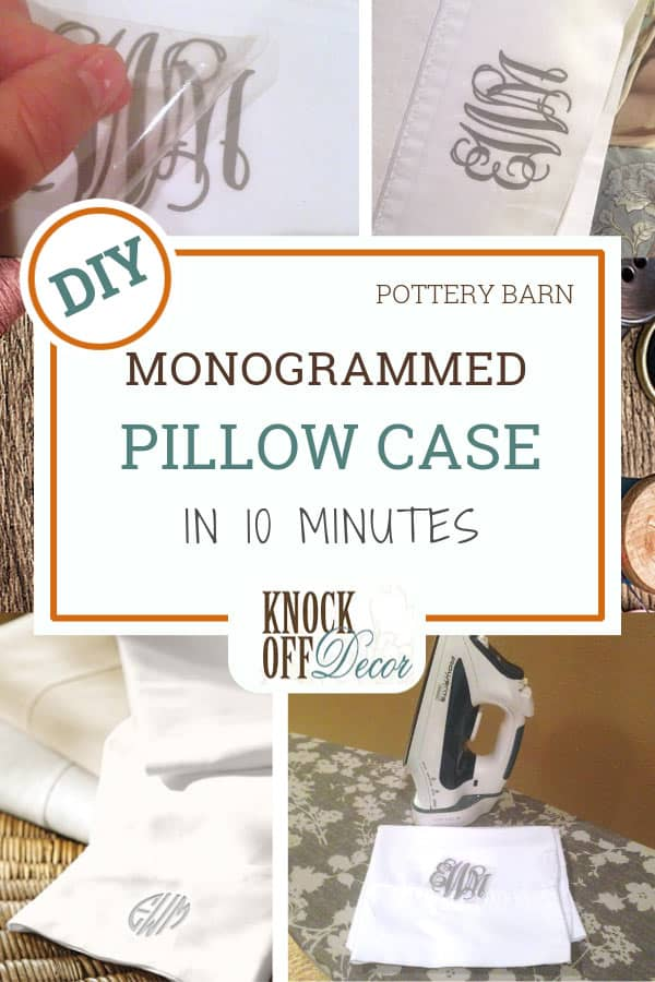 Monogrammed Pillowcase In 10 Minutes Knockoffdecor Com