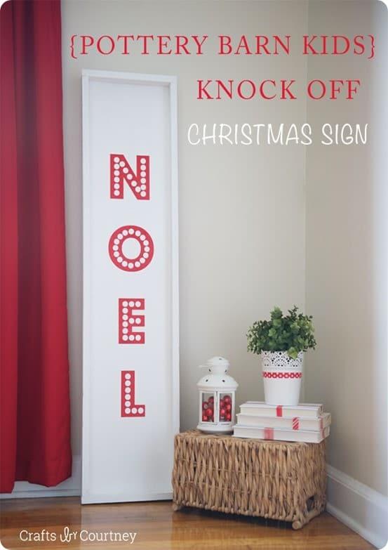 Pottery Barn inspired NOEL Christmas sign