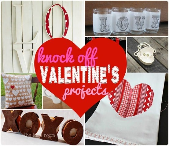 knock off valentine's projects