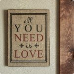 "Burlap and Wood ""All You Need Is Love"" Sign"