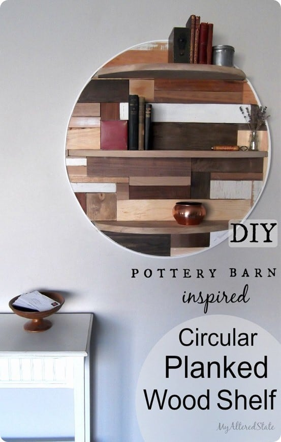Pottery Barn Inspired Circular Planked Wood Shelf