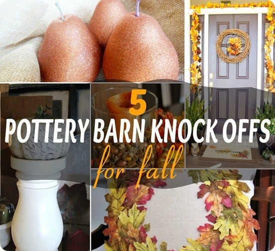 Pottery Barn Fall Knock Offs