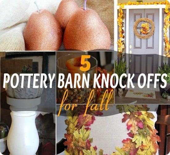 Pottery Barn Fall Knock Offs