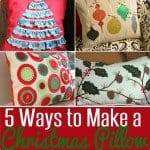 5 Ways to Make a Pillow for Christmas