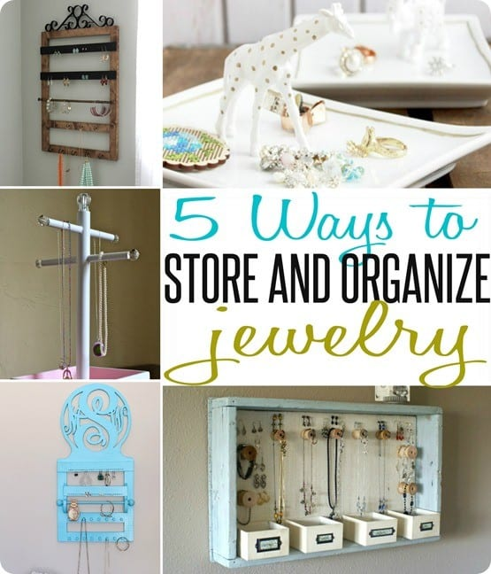 5 Ways to Store and Organize Jewelry ~ A pretty jewelry holder makes the perfect handmade gift for the jewelry lover!