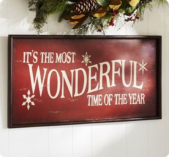 Pottery Barn It's the Most Wonderful Time of the Year Sign
