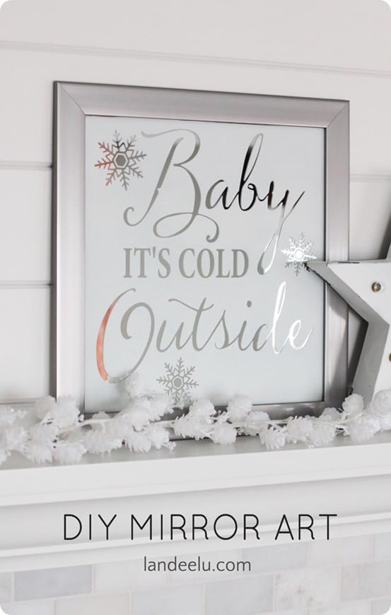DIY Wall Decor ~ This Pottery Barn knock off Baby It's Cold Outside mirror art costs only $12 to make and is so simple!