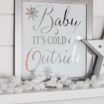 """""""Baby It's Cold Outside"""" Mirror Art"""