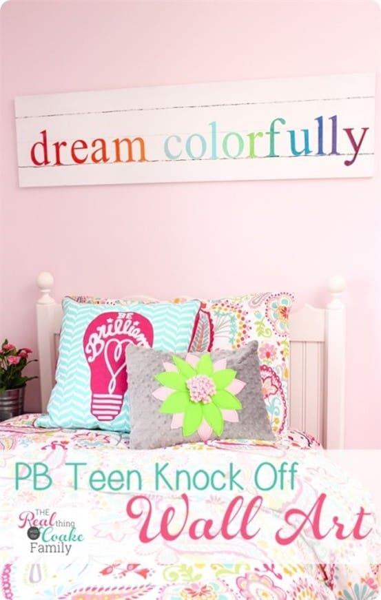 Popular DIY Wall Art PB Teen Knock Off Dream Colorfully Sign