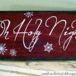 """""""O Holy Night"""" Christmas Sign"""