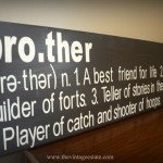 """Brother"" Wall Sign"