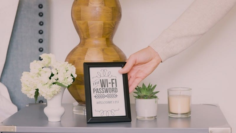 Displaying your wi-fi password in a cute frame allows your guests easy access to the internet during their stay.