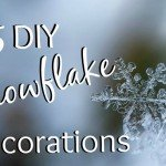 15 DIY Snowflake Decorations