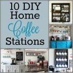 10 DIY Home Coffee Stations