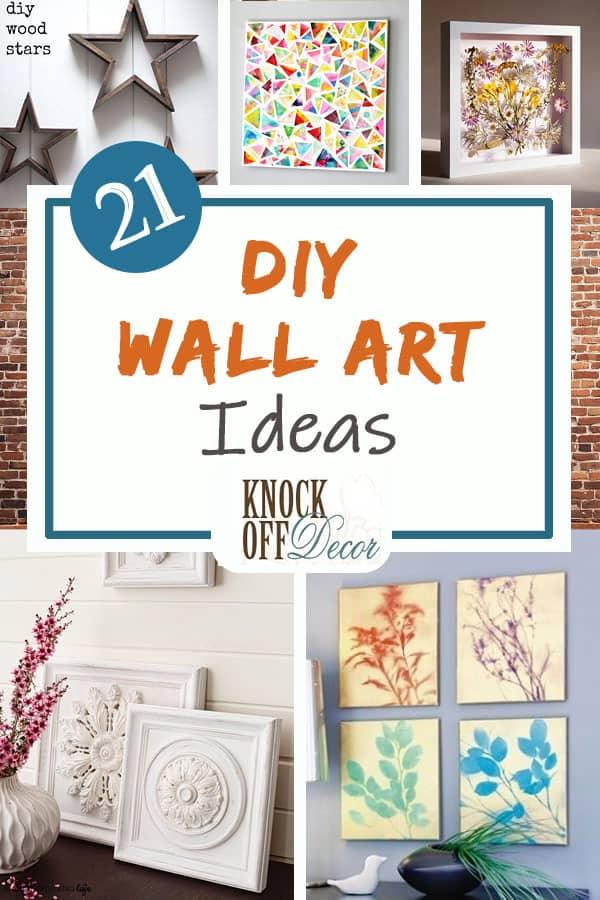 21 Best Diy Wall Art Ideas Knockoffdecor Com