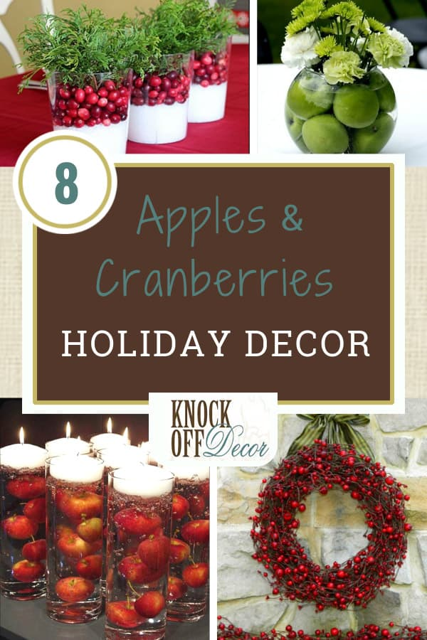 8 Holiday Decor Inspirations With Apples Amp Cranberries