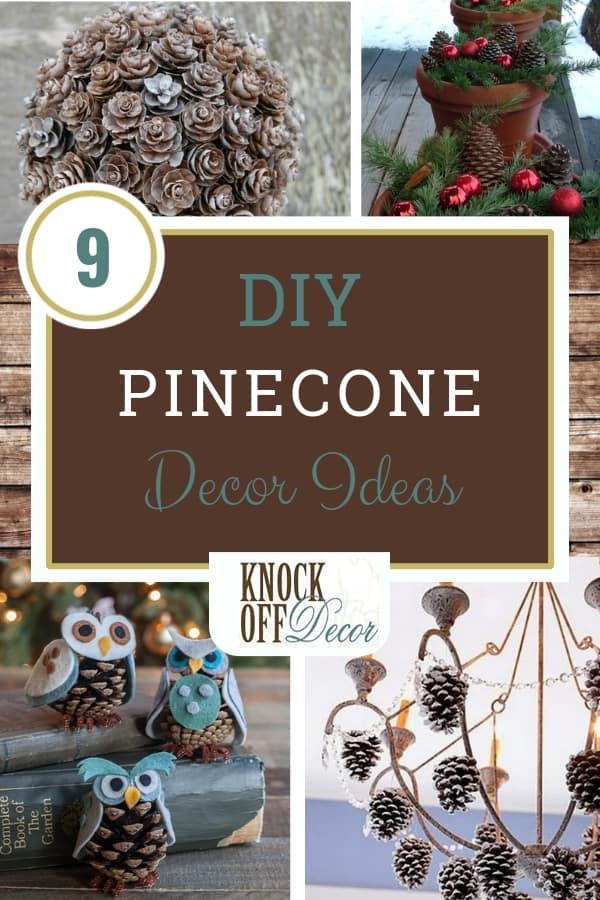 DIY Pine Cone Decor