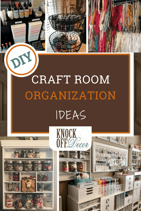 How To Organize Your Craft Room Knockoffdecor Com