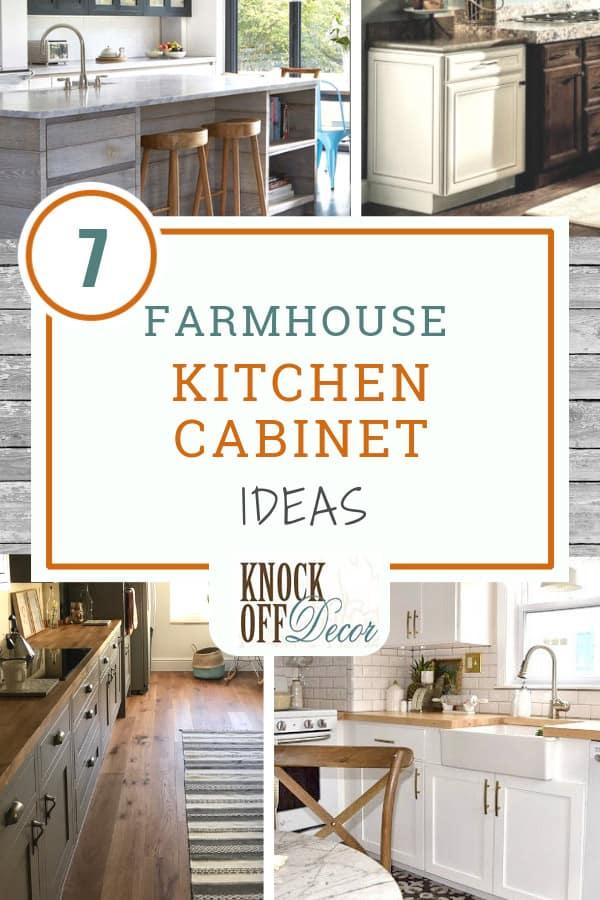7 Best Farmhouse Kitchen Cabinet Ideas - KnockOffDecor.com