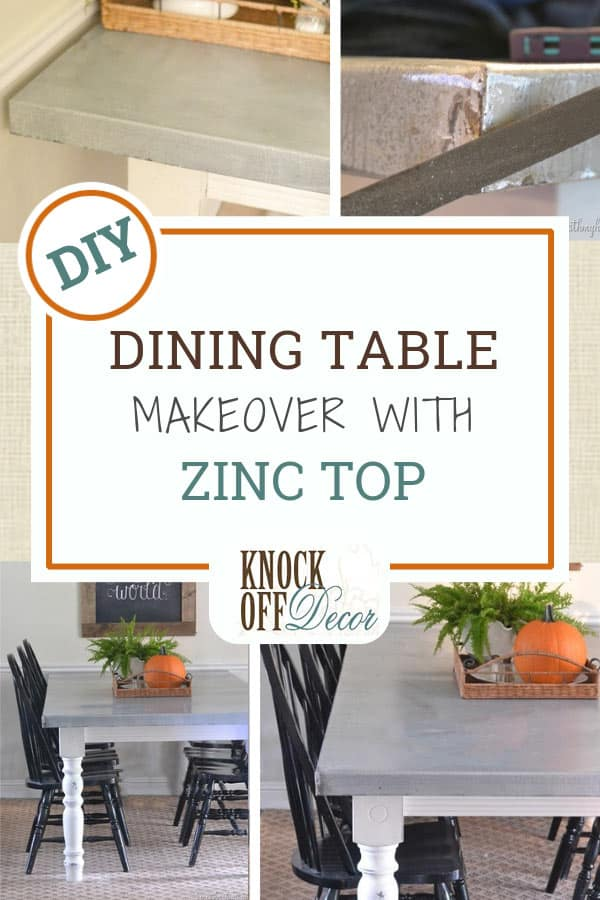 Dining Table Makeover With Diy Zinc