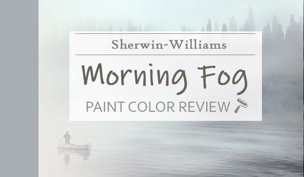 sw morning fog paint color review