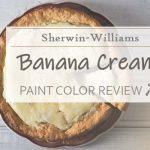 sw banana cream paint color review