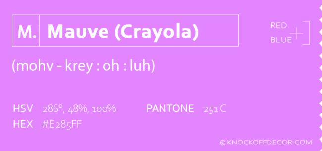 Mauve crayola info box