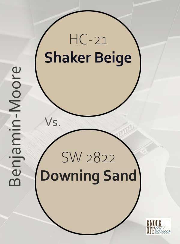 Shaker beige vs downing sand