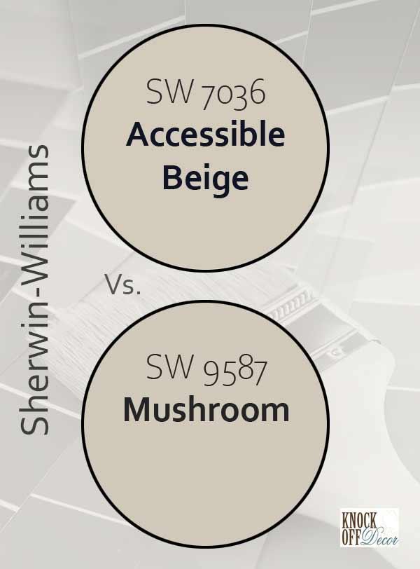 accessible beige vs mushroom