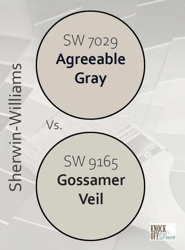 agreeable gray vs gossamer veil