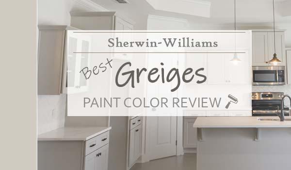 best sw greige reviews