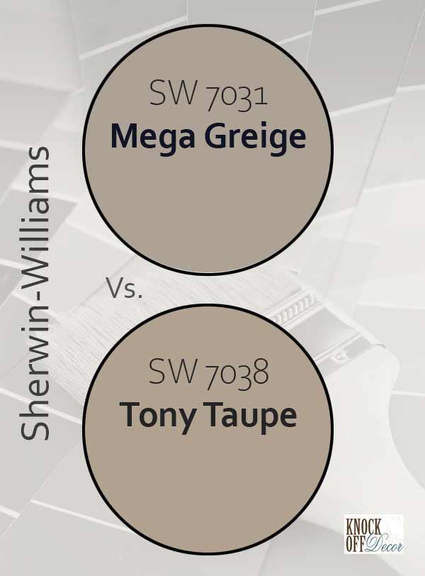 mega greige vs tony taupe