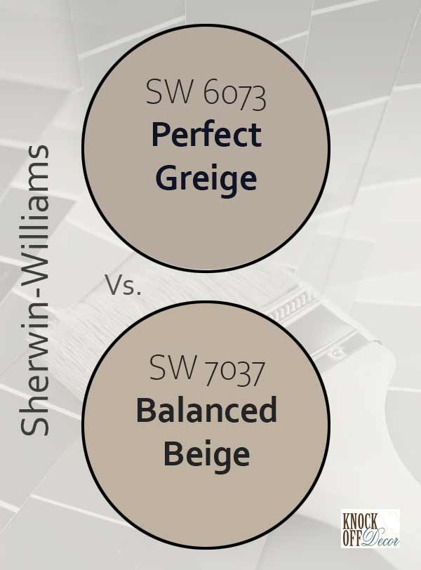 perfect greige vs balanced beige