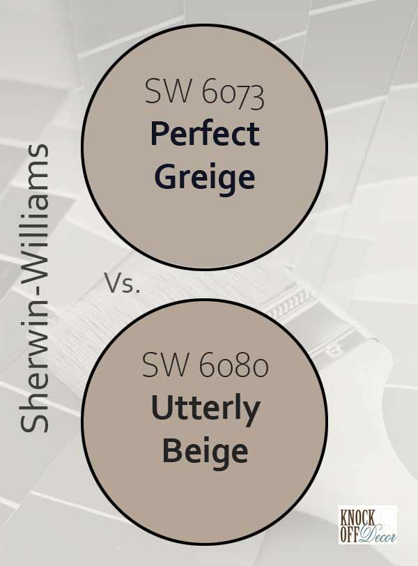 perfect greige vs utterly beige