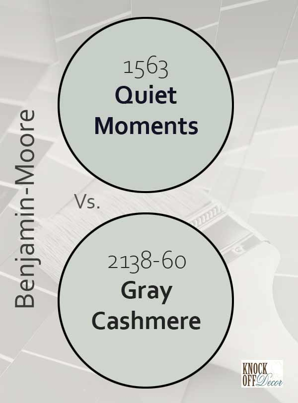 quiet moments vs gray cashmere