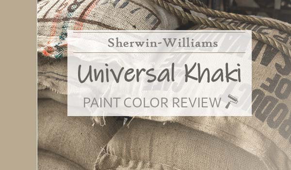 sw universal khaki paint color review
